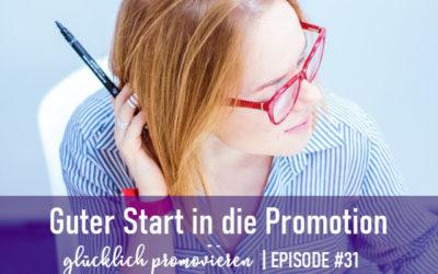 Wie ein guter Start in die Promotion gelingt