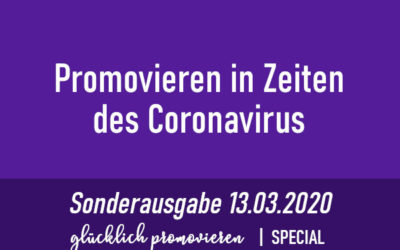 Promovieren in Zeiten des Coronavirus