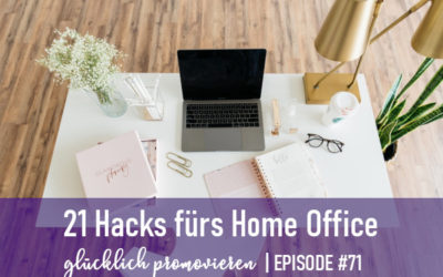 Promotionshacks fürs Home Office